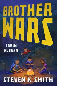 Brother Wars: Cabin Eleven