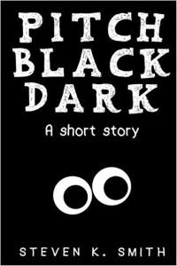 Pitch Black Dark